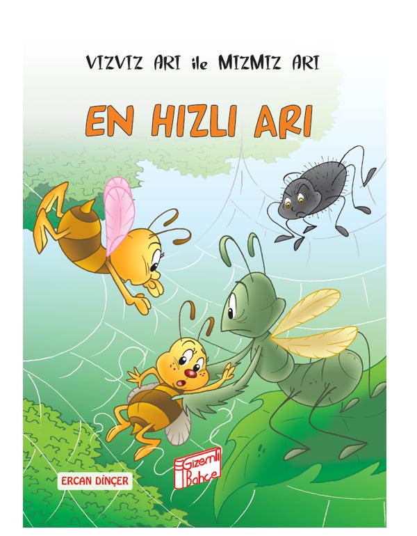 Gizemli Bahçe Vızvız Arı ile Mızmız Arı